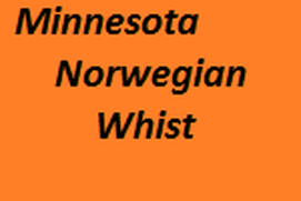 Minnesota/Norwegian Whist