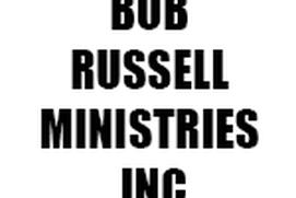 BOB RUSSELL MINISTRIES INC