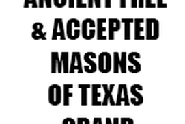 ANCIENT FREE and ACCEPTED MASONS OF TEXAS GRAND