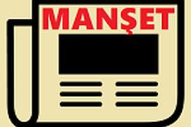 Gazeteler Manşetler