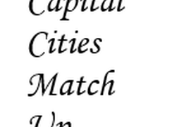 Capital Cities Match Up