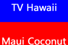 TV Hawaii Maui Coconut
