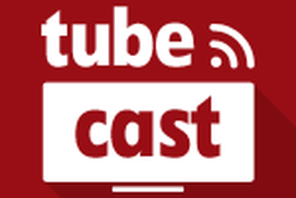 Tubecast for YouTube