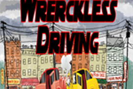 Wreckless Driving
