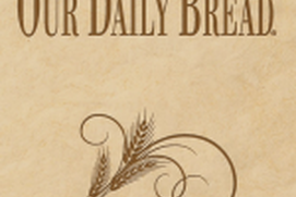 Our Daily Bread Podcast