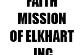 FAITH MISSION OF ELKHART INC