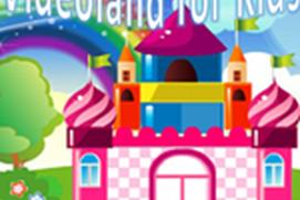 Videoland for Kids