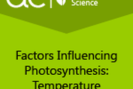 AC Biology: Factors Influencing Photosynthesis: Temperature