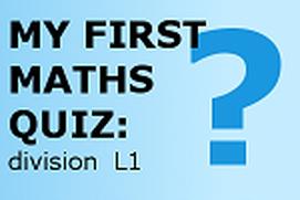 My First Maths Quiz: division level 1