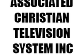 ASSOCIATED CHRISTIAN TELEVISION SYSTEM INC