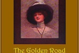 The Golden Road - Lucy Maud Montgomery