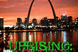 Uprising: St. Louis