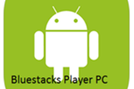 Bluestacks Player PC