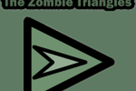 Invasion of the Zombie Triangles