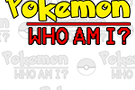 Pokemon - Who Am I?