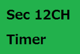 Sec 12CH Timer