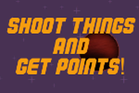 Shoot Things and Get Points!
