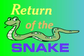 Return of the Snake