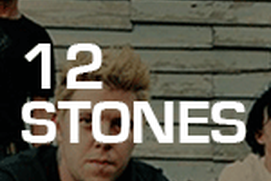 12 Stones - JustAFan