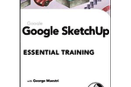 Learning Google SketchUp 8 Essential Training