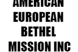 American European Bethel Mission Inc