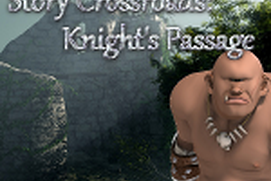 Story Crossroads: Knight's Passage