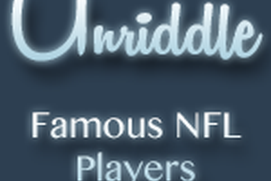 Unriddle: Famous NFL Players