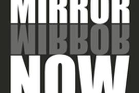 Mirror Now!