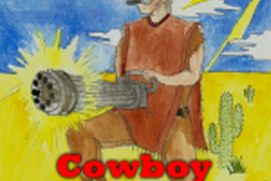 Cowboy with a Gatling Gun Demo