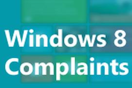 Windows 8 Complaints