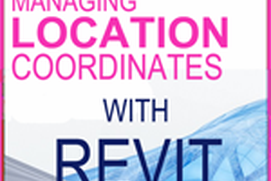 Managing Location Coordinates with Revit