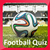 The Great Football Quiz
