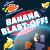 Electric Company: Banana Blast Off!