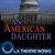 An American Daughter (Wendy Wasserstein)