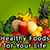 Healthy Foods for Your Life