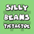 Silly Beans - Tic Tac Toe!