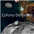 Colony Defender