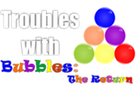 Troubles with Bubbles: the Return