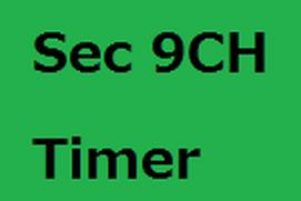 Sec 9CH Timer