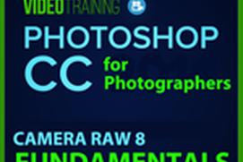 Fundamentals - Photoshop CC for Photographers Camera Raw 8