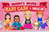 Baby Care & Dressup