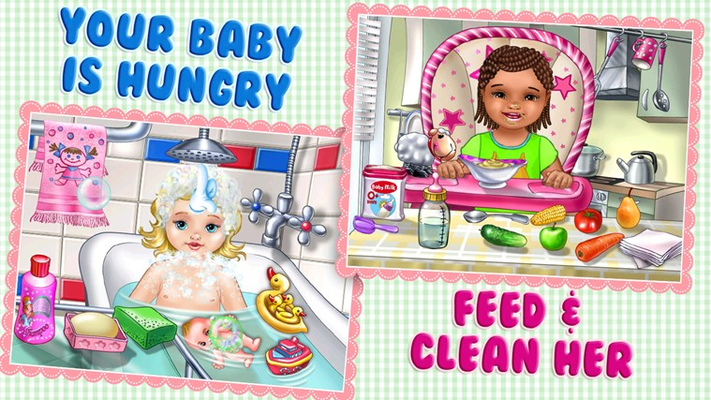 Your baby is hungry. Feed and clean her.