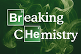Breaking Chemistry