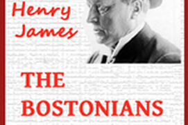 The Bostonians (Vol. 1 & 2) - Henry James