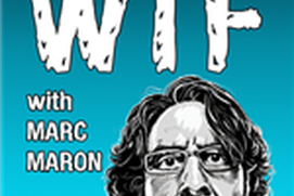 WTF with Marc Maron