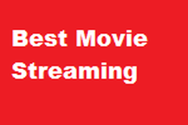 Best Movie Streaming
