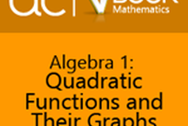 Algebra 1: Quadratic Functions and Their Graphs