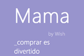 Mama app-Wish