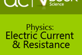 Physics: Electric Current & Resistance