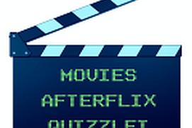 MOVIES AFTERFLIX QUIZZLET